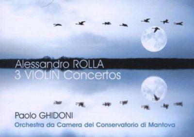 Alessandro Rolla 3 Violin concertos