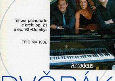 Dvorak: Trii per pianoforte e archi, Op. 21 e Op. 90