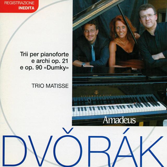 Dvorak: Piano Trios Op. 21 and Op. 90