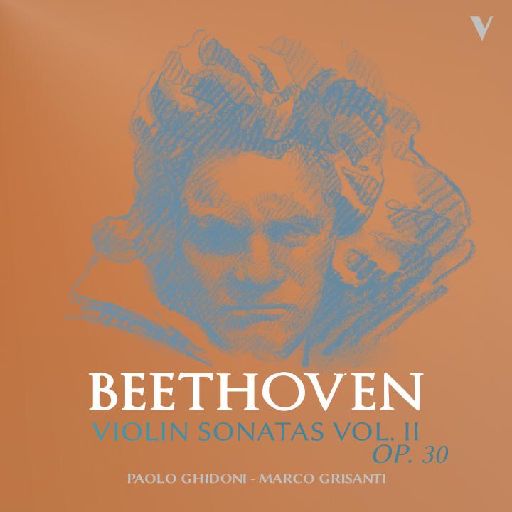 Beethoven: Violin Sonatas Op. 30 Nos. 1-3, Vol 2