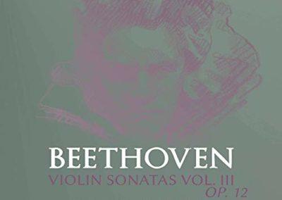 Beethoven: Violin Sonatas op. 12 n.1-3, Vol. 3